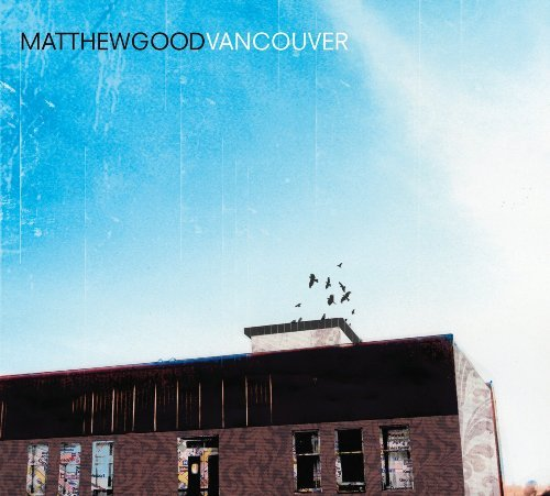 Matthew Good Vancouver Import Can