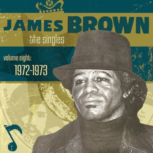 James Brown Vol. 8 Singles 1972 73 2 CD
