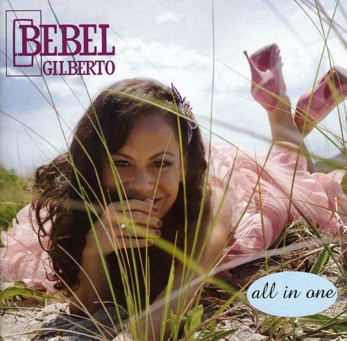 Bebel Gilberto All In One