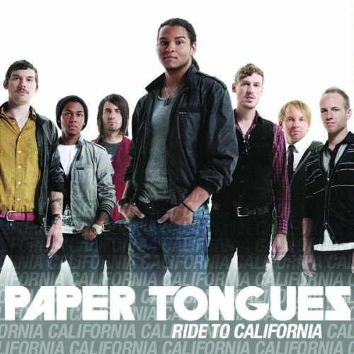 Paper Tongues Ride To California
