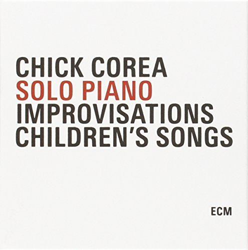 Chick Corea Solo Piano Improvisations Chil