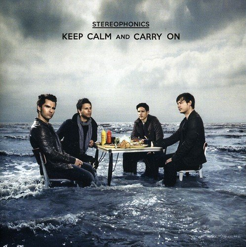 Stereophonics Keep Calm & Carry On