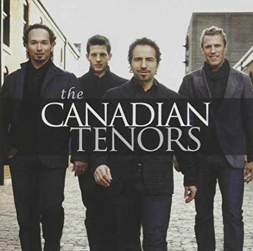 Canadian Tenors Canadian Tenors