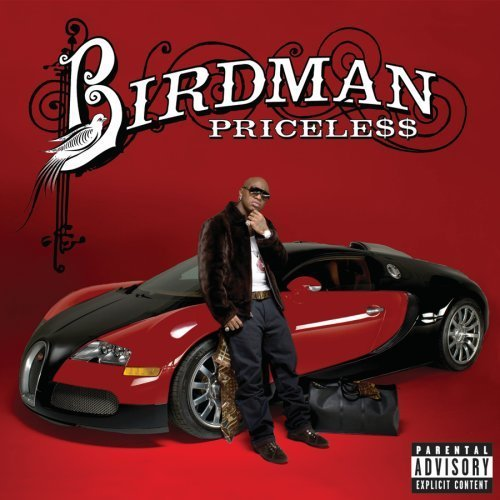 Birdman Priceless Explicit Version Deluxe Ed.