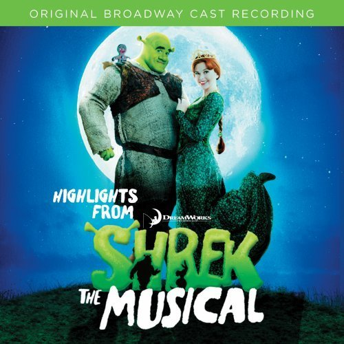 Cast Recording Shrek The Musical [highlights]