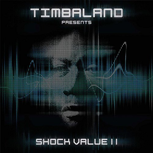 Timbaland Shock Value 2 Explicit Version Shock Value 2