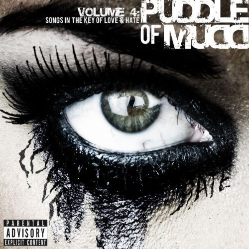 Puddle Of Mudd Vol. 4 Songs In The Key Of Lov Explicit Version