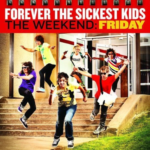Forever The Sickest Kids Weekend Friday