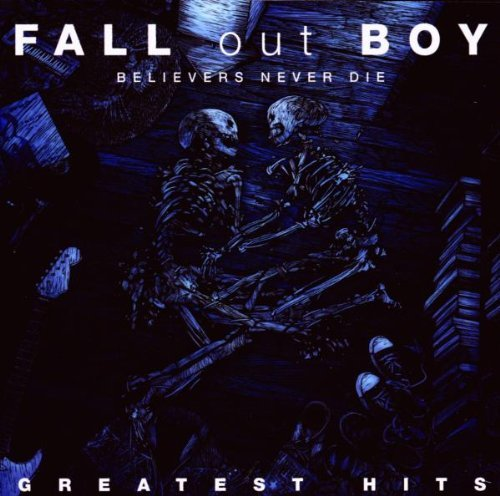 Fall Out Boy Believers Never Die Greatest H Incl. DVD