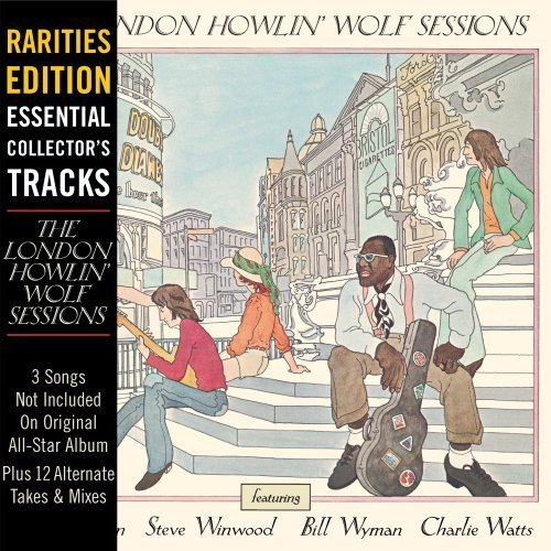 Howlin' Wolf London Sessions (rarities Edit Rarities Ed.
