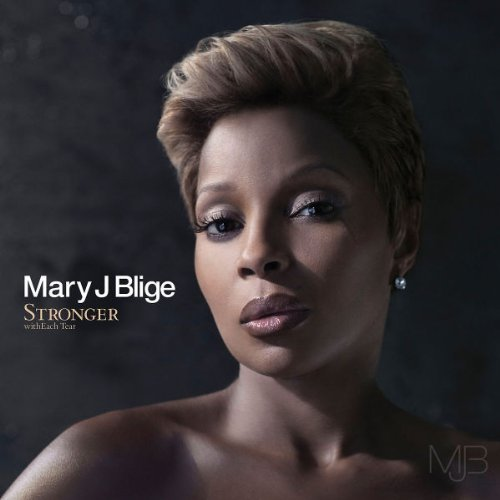 Mary J. Blige Stronger With Each Tear