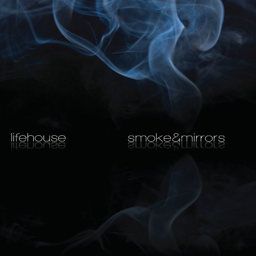 Lifehouse Smoke & Mirrors