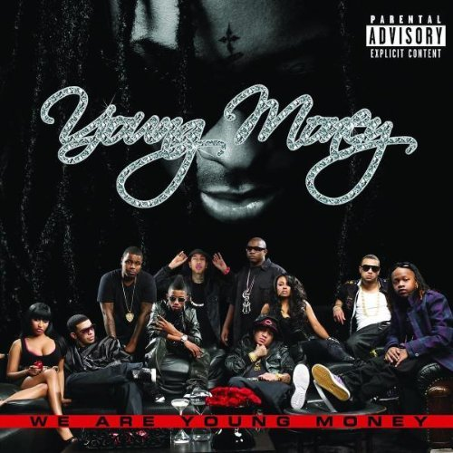 Young Money We Are Young Money Explicit Version