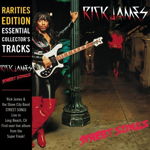 Rick James Street Songs (rarities Edition Rarities Ed.
