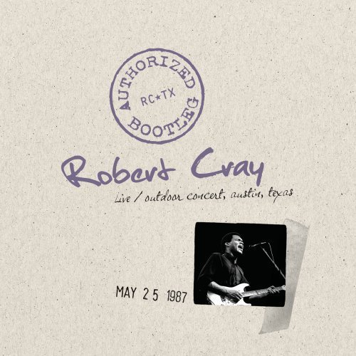 Robert Cray Authorized Bootleg Austin Texa