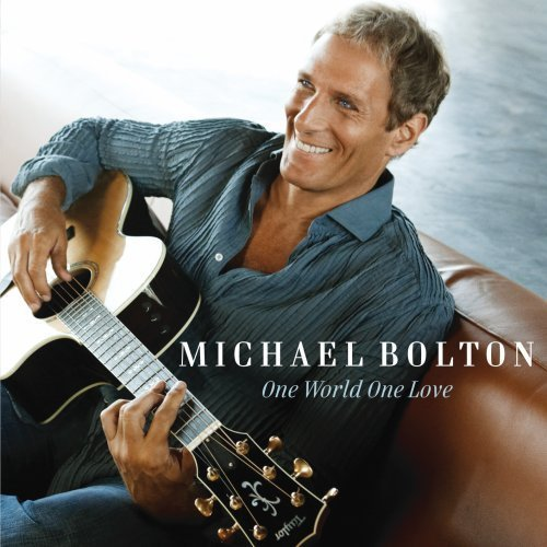 Michael Bolton One World One Love