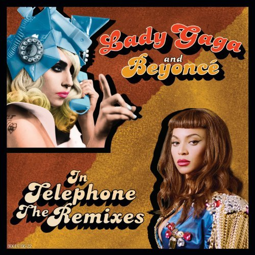 Lady Gaga Telephone (the Remixes) Feat. Beyonce
