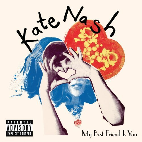 Kate Nash My Best Friend Is You Explicit Version