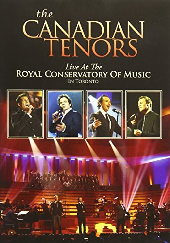 Canadian Tenors Live At The Royal Conservatory Nr Ntsc(0)