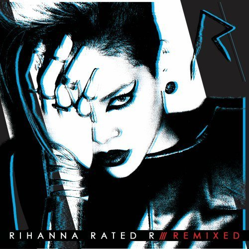 Rihanna Rated R Remixed Clean Version
