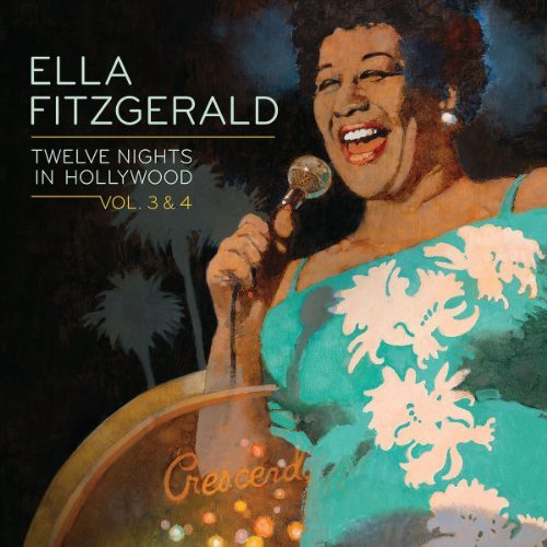 Ella Fitzgerald Vol. 3 4 Twelve Nights In Holl 2 CD