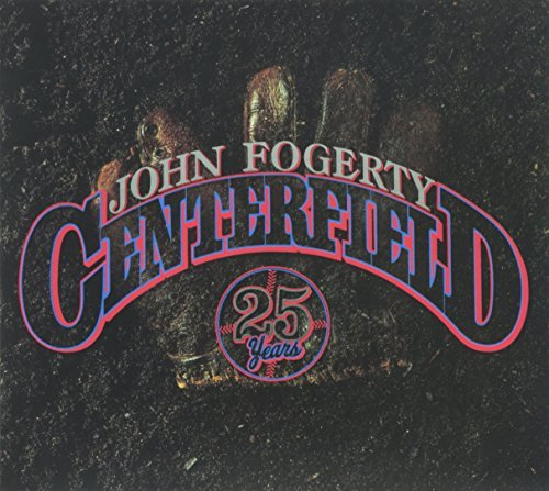 John Fogerty Centerfield (25th Anniversary
