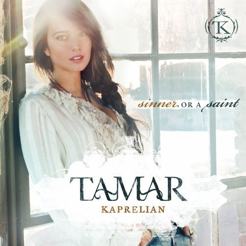 Tamar Kaprelian Sinner Or A Saint