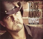 Trace Adkins Cowboy's Back In Town Deluxe Ed.