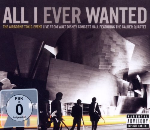 Airborne Toxic Event All I Ever Wanted Live From T Explicit Incl. CD