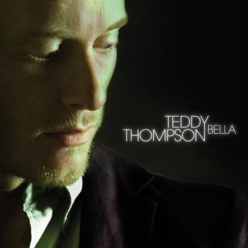 Teddy Thompson Bella