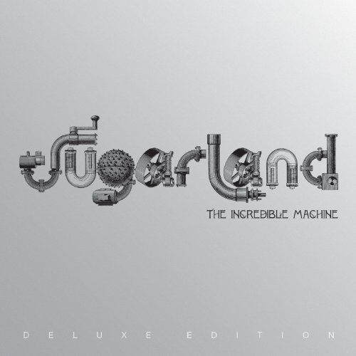 Sugarland Incredible Machine (deluxe) Incl. Bonus DVD