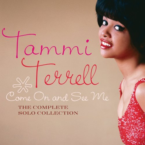 Tammi Terrell Come On & See Me The Complete 2 CD