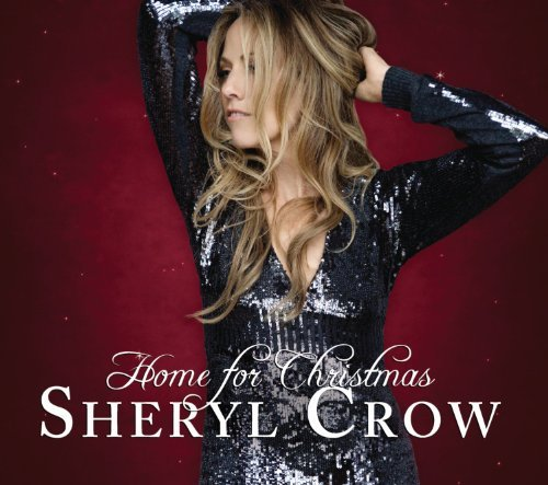 Sheryl Crow Home For Christmas