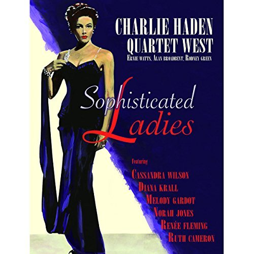 Charlie Haden Quartet West Sophisticated Ladies