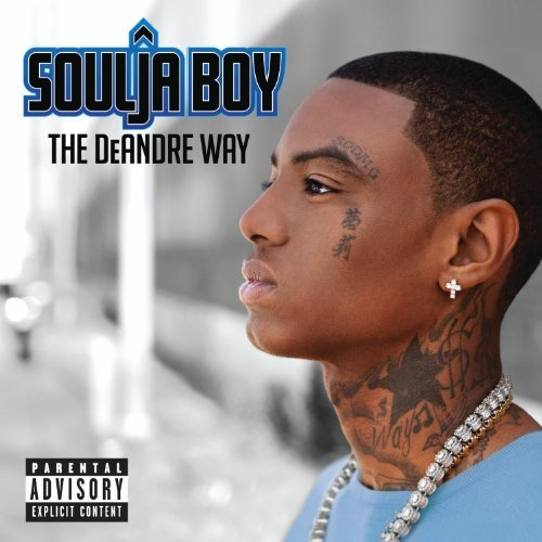 Soulja Boy Deandre Way Explicit Version Deluxe Ed.