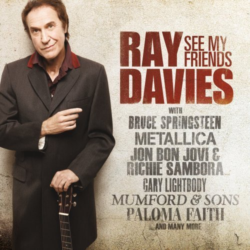 Ray Davies See My Friends