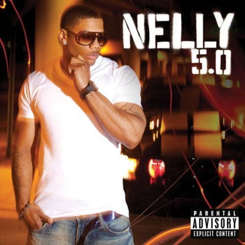 Nelly 5.0 Explicit Version