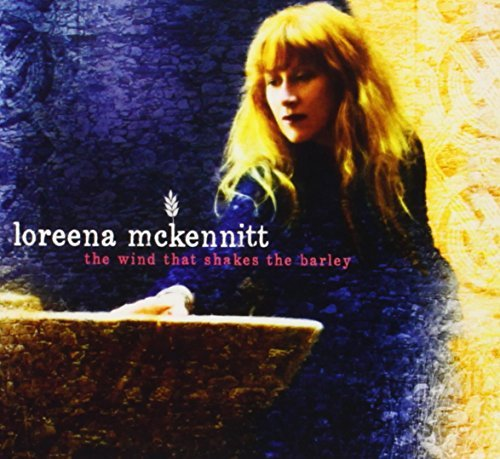 Loreena Mckennitt Wind That Shakes The Barley