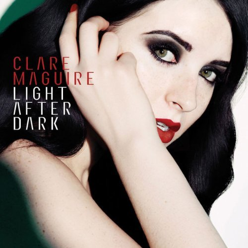 Clare Maguire Light After Dark Import Gbr