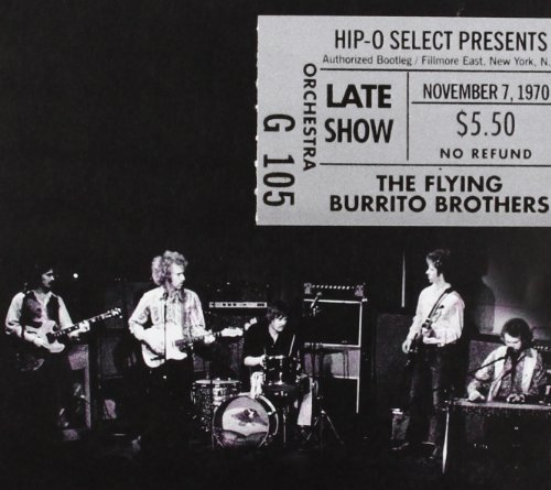Flying Burrito Brothers Authorized Bootleg Fillmore E
