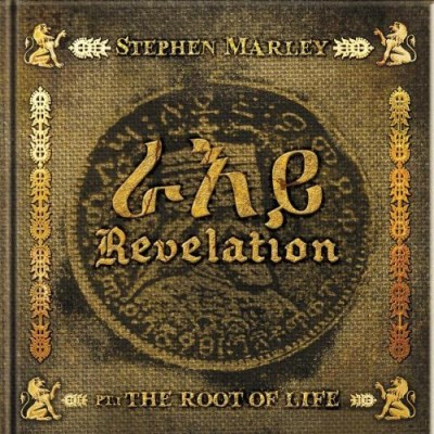 Stephen Marley Revelation Part 1 Root Of Lif