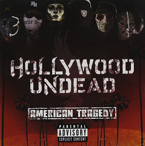 Hollywood Undead American Tragedy Explicit Version