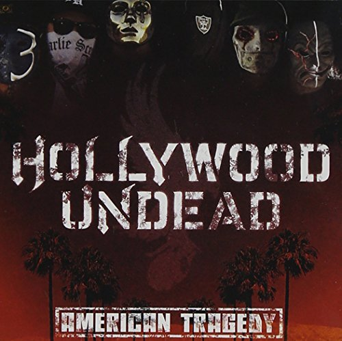 Hollywood Undead American Tragedy Clean Version