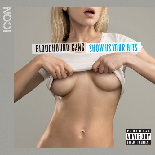 Bloodhound Gang Icon Explicit Version