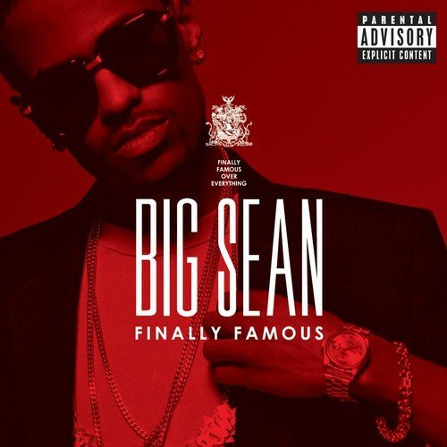 Big Sean Finally Famous The Album Explicit Version