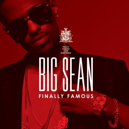 Big Sean Finally Famous The Album Clean Version