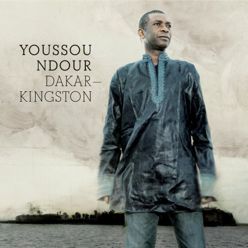 Youssou N'dour Dakar Kingston Dakar Kingston