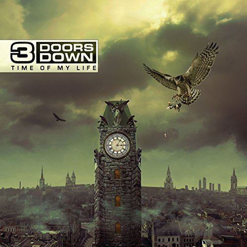 3 Doors Down Time Of My Life