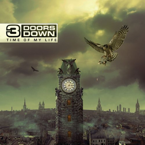 3 Doors Down Time Of My Life (deluxe Editio Deluxe Ed.