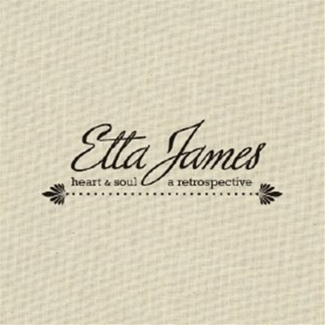 Etta James Heart & Soul A Retrospective 4 CD